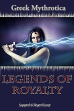 Greek Mythrotica: Legends of Royalty